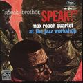 Max Roach Quartet - 1962 - Speak, Brother, Speak (Fantasy)