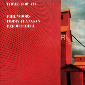 Phil_Woods__Tommy_Flanagan__Red_Mitchell___1981___Three_For_All__Enja_