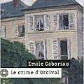 _le crime d'orcival_ d'emile gaboriau (1867)