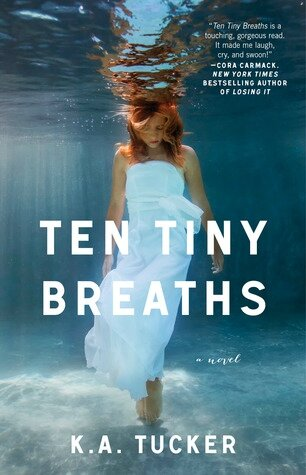 Ten tiny breaths KA Tucker