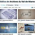 Vidéos des archives du val de marne