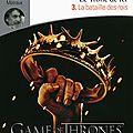 Le trône de fer, tome iii : la bataille des rois, de george r.r. martin