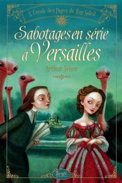 Ténor_Sabotages en série à Versailles