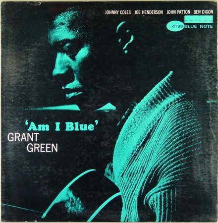 Grant_Green___Am_I_Blue