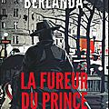 Berlanda,thierry - la fureur du prince