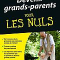 Devenir grands-parents ... pour les nuls