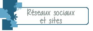 Réseaux sociaux et sites