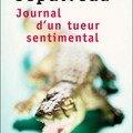 Journal d'un tueur sentimental et autres histoires (diario de un killer sentimental ; hot line ; yacaré)