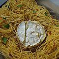 Nid de spaghettis au camembert