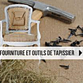 fournitures pour tapissiers