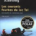 Les courants fourbes du lac tai, le polar à l'asiatique, ca vous tente?