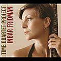 Inbar Fridman - 2013 - Time Quartet Project (Origin)