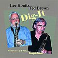 Lee Konitz & Ted Brown - 1999 - Dig-It (SteepleChase)