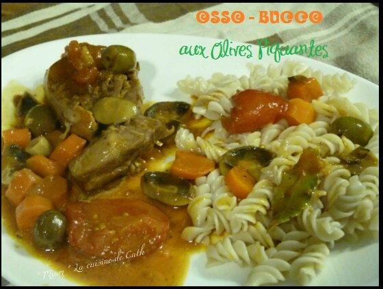 """ღ """" Miam """" Osso - BuccO aux Olives Piquantes"""