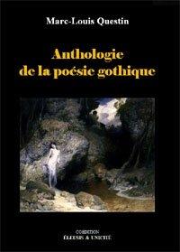 Anthologie de la poésie gothique: des étincelles dans la nuit.