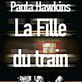 La fille du train - paula hawkins
