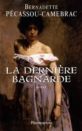 la dernire bagnarde