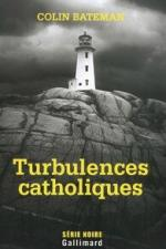 turbulence catholique