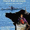 Le kayak-postal, oloron-paris en kayak - 2010