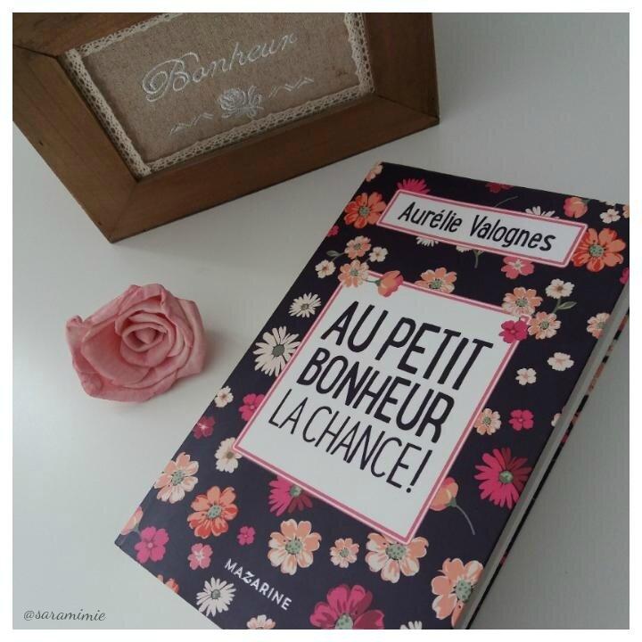 Au petit bonheur la chance! de Aurélie Valognes