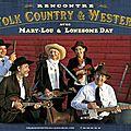 Rencontres folk country et western en tournée