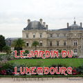 LE JARDIN DU LUXEMBOURG