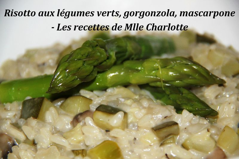 risotto aux l gumes verts gorgonzola et mascarpone les recettes de mlle charlotte. Black Bedroom Furniture Sets. Home Design Ideas