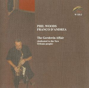 Phil_Woods_Franco_D_Andrea___2005___The_Gershwin_Affair__Philology_