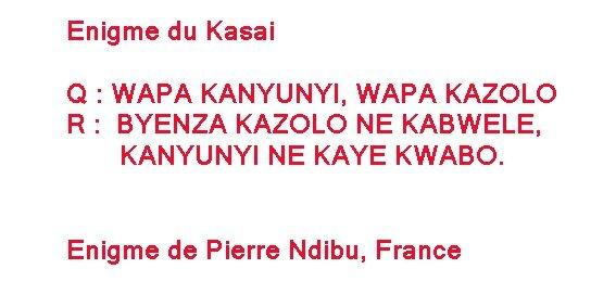 Enigme du Kasai