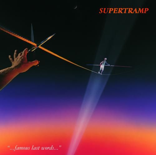 Famous Last Words Quot Supertramp Rock Fever