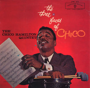 Chico_Hamilton_Quintet___1959___The_Three_faces_id_Chico__Warner_Bros_