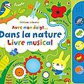 Dans la nature avec mon doigt… livre musical