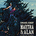 Martha & alan - emmanuel guibert