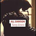 Sang d'encre - jill dawson - editions denoël