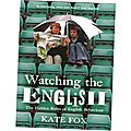 Watching the english, de kate fox