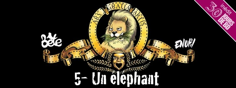 14-03-Preview-Enutil-Bête5UnEléphant