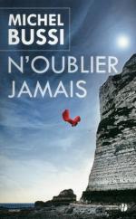 Noublie jamais - Michel Bussi-Liliba