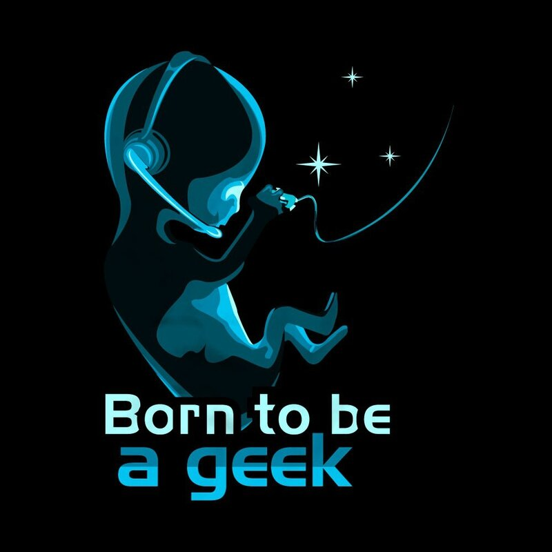 Born To Be Geek