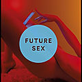 Future sex - emily witt - editions seuil