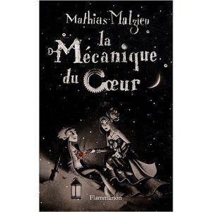 la_m_canique_du_coeur_mathias_malzieu