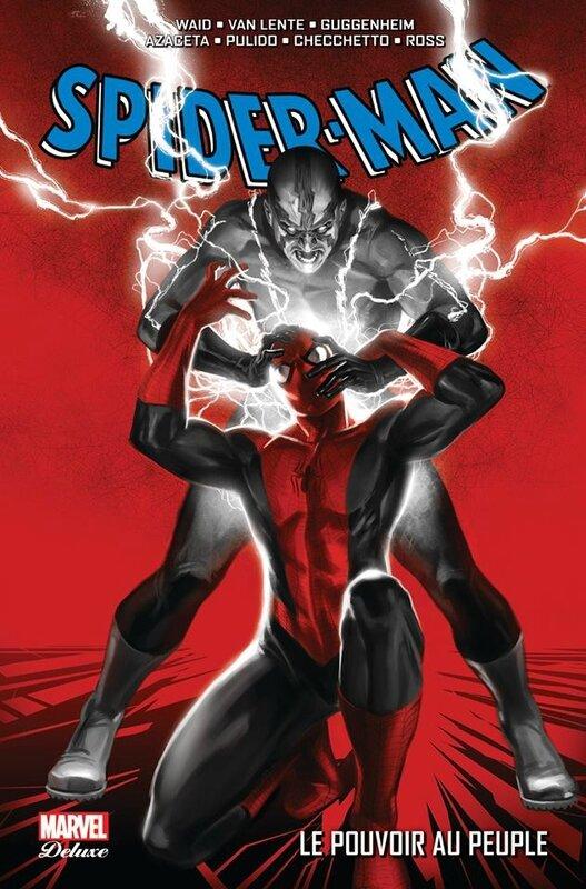 marvel deluxe spiderman le pouvoir au peuple