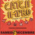 Deux spectacles catch-impro en décembre... c'est noël avant l'heure avec la cie l'improdrome !!