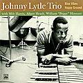 Johnny Lytle Trio - 1960-61 - Blue Vibes & Happy Ground (Fresh Sound)