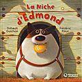 La niche d'edmond ---- frédéric pillot et thibault guichon