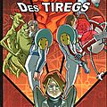 La bataille des tiregs - dr dal (david laplaud), adrien & kriss, auren