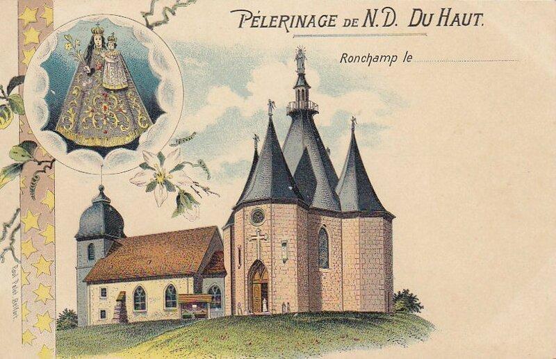 CPA Ronchamp Notre-Dame du Haut 1900