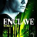 Enclave #2 : salvation, ann aguirre