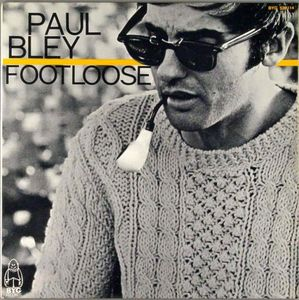 Paul_Bley___1962___Foot_Loose__BYG_
