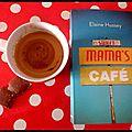 Sweet mama's café -elaine hussey.