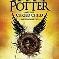 Harry potter and the cursed child, j.k. rowling, jack thorne et john tiffany